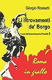 Li ritrovamenti de' Borgo: I casi del Commissario Proietti 2