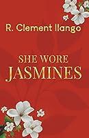 She Wore Jasmines