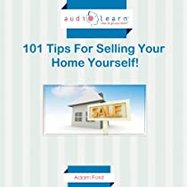 101 Tips for Selling Your Home Yourself! Audiobook | Adam Ford ... Tips On Selling Your Home on staging your home, unique ways to stage your home, buying your home, selling a home,