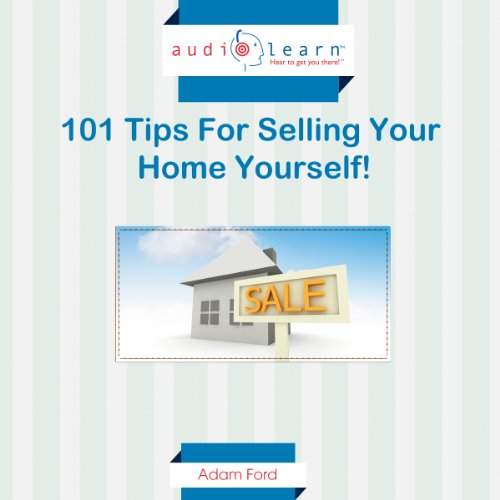 101 Tips for Selling Your Home Yourself! audiobook cover art