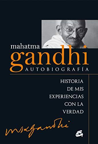Mahatma Gandhi: Autobiografía