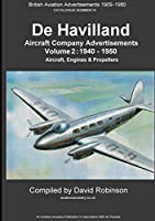 De Havilland Aircraft Company Advertisements. Volume 2: 1940 - 1950