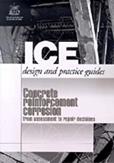 Concrete Reinforcement Corrosion (ICE Design and Practice Guides)