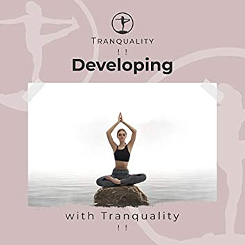 ! ! Developing Inner Peace with Tranquality ! !