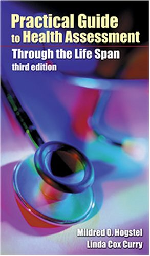Practical Guide to Health Assessment Through the Life Span