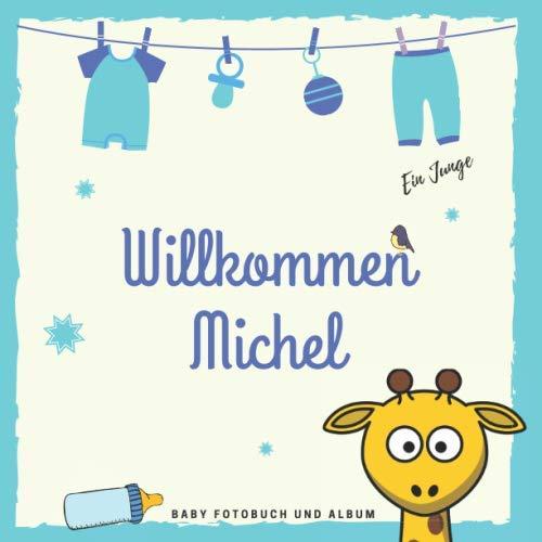 Willkommen Michel Baby Fotobuch und Album: Personalisiertes Baby Fotobuch und Fotoalbum, Das erste Jahr, Geschenk zur Schwangerschaft und Geburt, Baby Name auf dem Cover