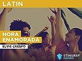Hora Enamorada in the Style of Elvis Crespo