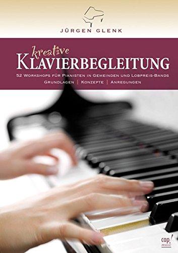 Kreative Klavierbegleitung (mit zwei CDs)
