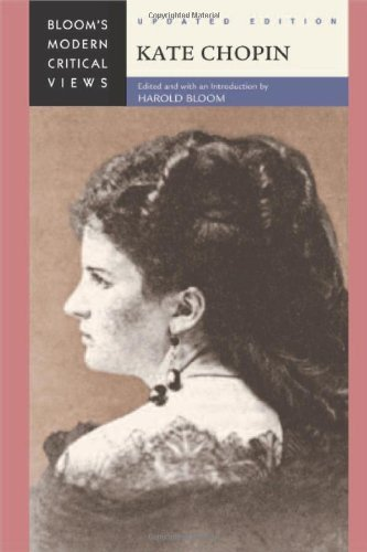 Kate Chopin (Bloom's Modern Critical Views (Hardcover)) (English Edition)