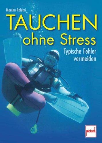 Tauchen ohne Stress: Typische Fehler...