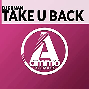 Take U Back (Original Mix)