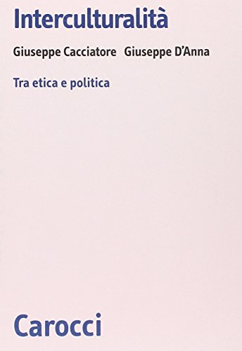 Interculturalità. Tra etica e politica