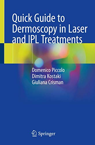 Quick Guide to Dermoscopy in Laser and IPL Treatments