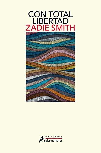 Con total libertad de Zadie Smith