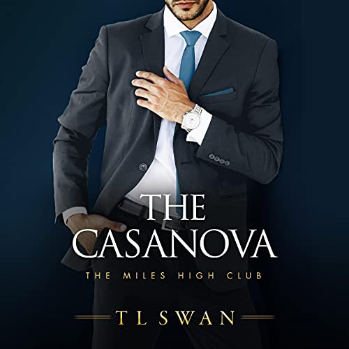 The Casanova: The Miles High Club, Book 3