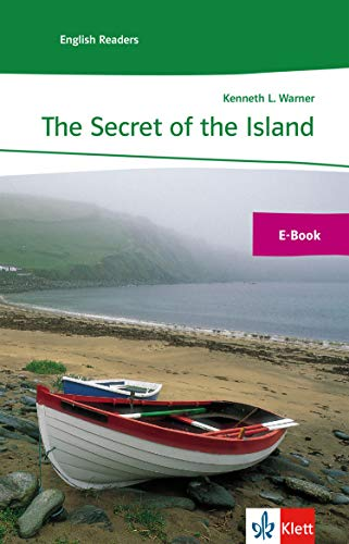 The Secret of the Island: E-Book (Klett English Readers)