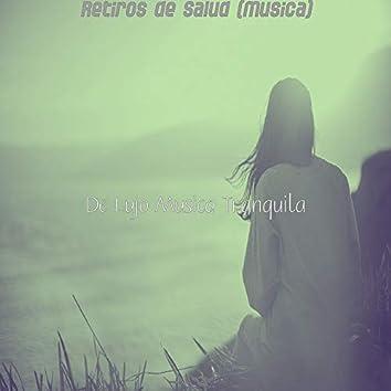 Retiros de Salud (Musica)