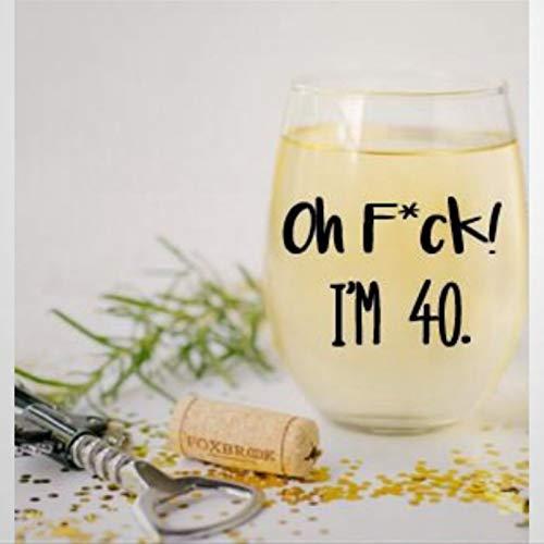 Oh F*ck I'm 40 Verre à vin sans pied en cristal gravé Verre à liqueur Parfait pour père, maman, garçon ou petite amie