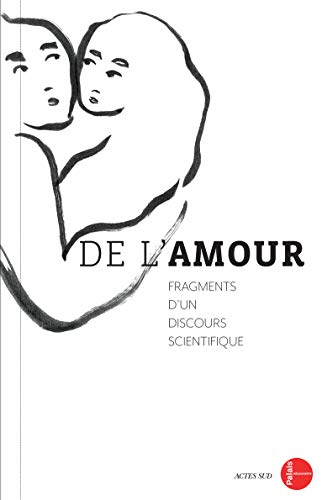 De l'amour : Fragments d'un discours scientifique