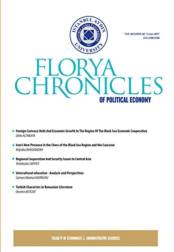 Florya Chronicles of Political Economy (Year 3 Number 2 - October 2017) (English Edition)