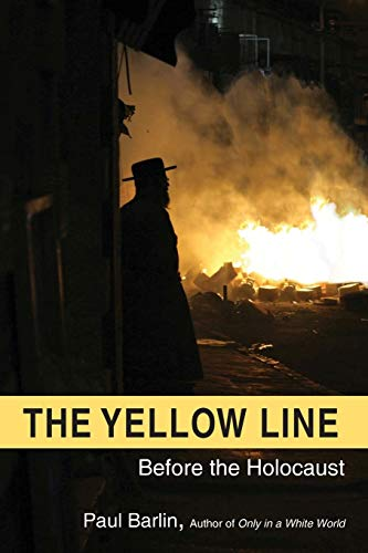 The Yellow Line: Before the Holocaust