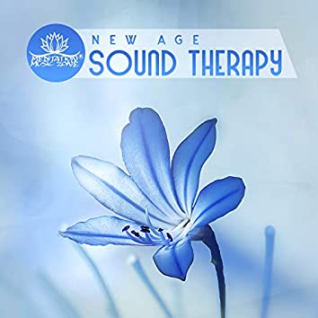 New Age Sound Therapy (Easy Listening Music for Relaxation, Meditation & Spa)