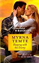 Sleeping with the Enemy (Montana Mavericks, Return To Big Sky Country #3)