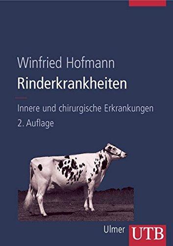 Rinderkrankheiten, Bd.1, Innere und chirurgische Erkrankungen (Erkrankungen der Haustiere, Band 8044)