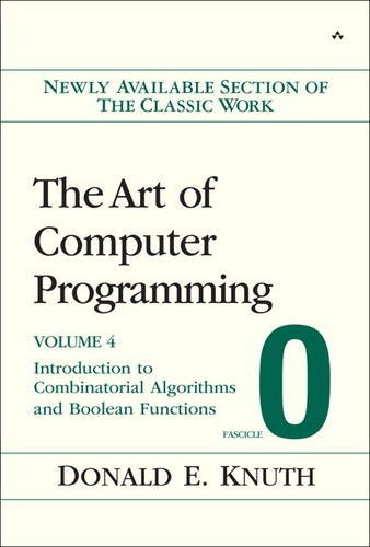 The Art of Computer Programming, Fascicle 0: Introduction to Combinatorial Algorithms and Boolean Functions: 4