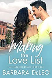 Making the Love List: A small town, older brother's best friend romance (Tall Dark and Driven Book 1)