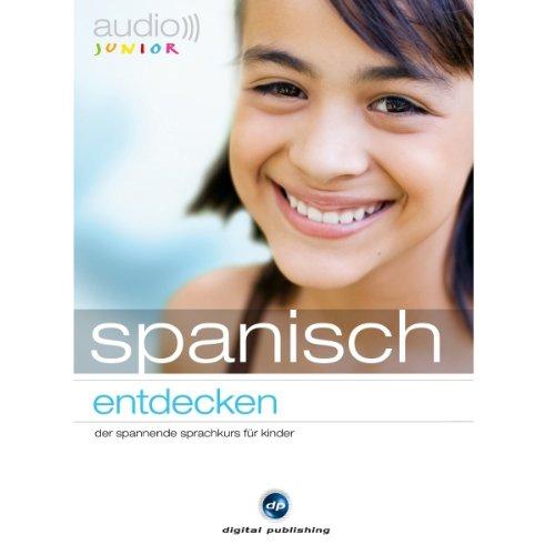 Audio Spanisch entdecken. Der Spannende Sprachkurs für Kinder Titelbild