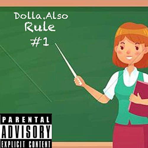 Dolla.Also