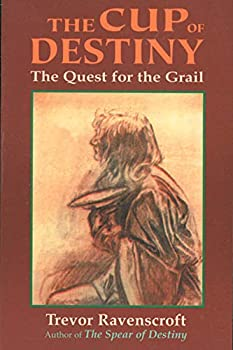 The Cup of Destiny  The Quest for the Grail