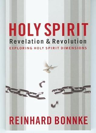 Holy Spirit Revelation & Revolution: Exploring Holy Spirit Dimensions