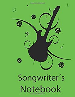 Songwriter´s Notebook: Lyric Diary and Manuscript Music Sheets for Writing Songs 120 pages A4