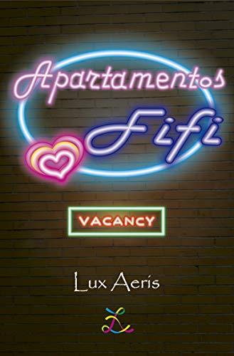 Apartamentos Fifi: Vacancy (1ª de la Saga) Completa