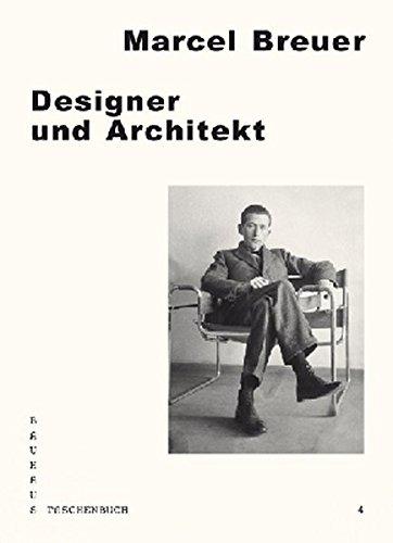 Designer und Architekt: Bauhaus Taschenbuch 4