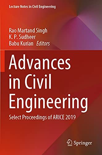 Advances in Civil Engineering: Select Proceedings of ARICE 2019 (Lecture Notes in Civil Engineering, 83)