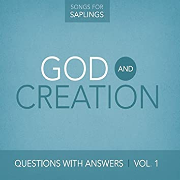 Questions With Answers, Vol. 1: God and Creation