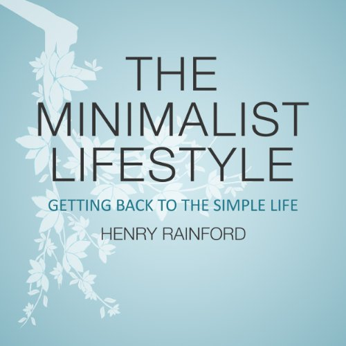 The Minimalist Lifestyle audiobook cover art