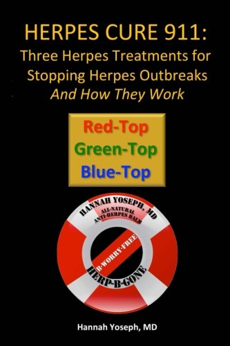 Herpes Cure 911: Three Herpes Treatments for Stopping Herpes Outbreaks And How They Work
