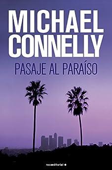 Pasaje al paraíso (Harry Bosch nº 5) de [Michael Connelly, Helena Martín Milanes]