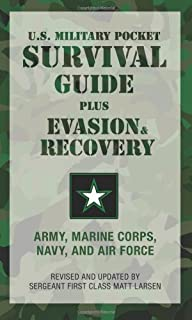 U.S. Military Pocket Survival Guide: Plus Evasion & Recovery
