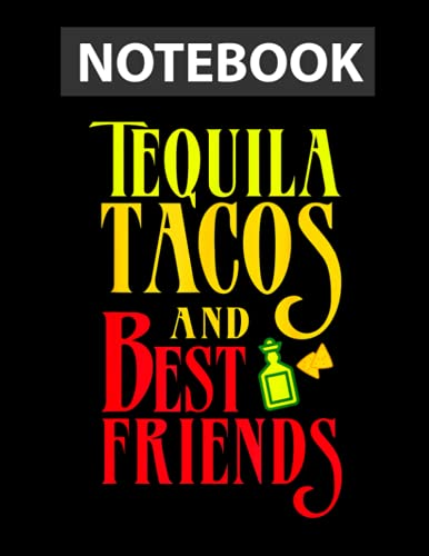 TEQUILA TACOS AND BEST FRIENDS Taco Tuesday / College Ruled Notebook 8.5x11 inch