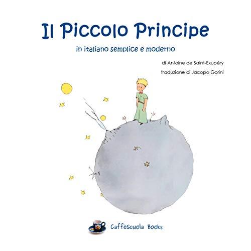 Il Piccolo Principe in italiano semplice e moderno copertina