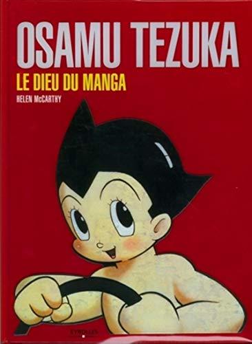 Osamu Tezuka: Le dieu du manga