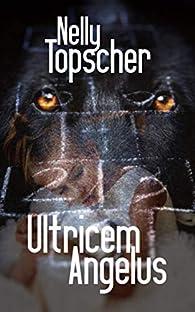 Ultricem Angelus par Nelly Topscher