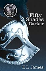 Fifty Shades Darker - Book 2 of the Fifty Shades trilogy d'E L James