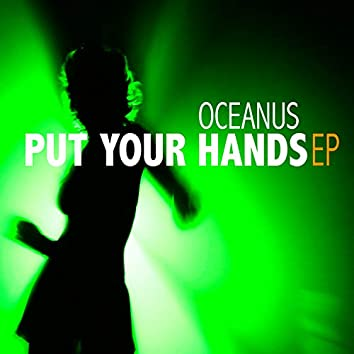 Put Your Hands - EP
