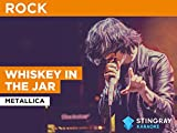 Whiskey In The Jar in the Style of Metallica